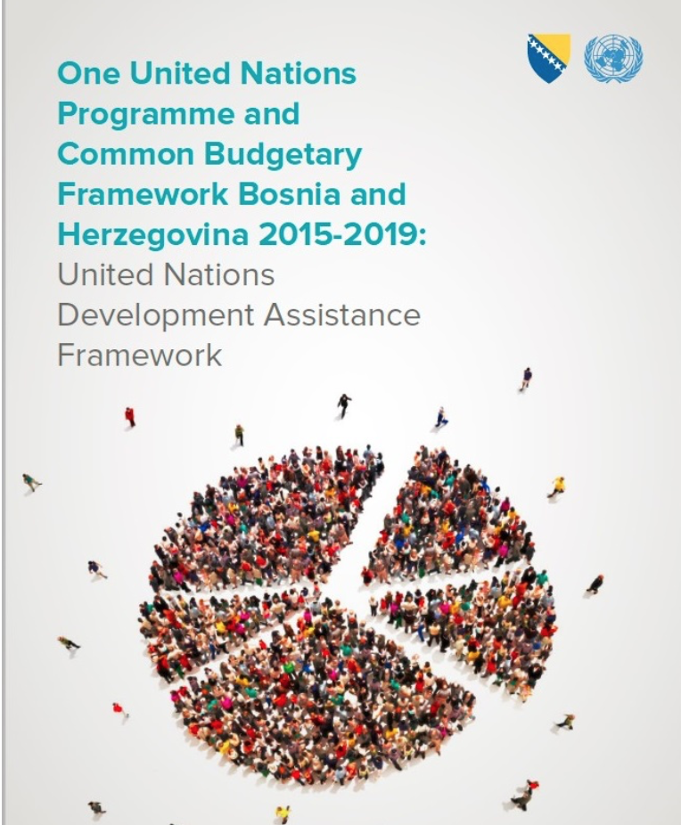 One United Nations Programme and Common Budgetary Framework BiH 2015-2019: United Nations Development Assistance Framework