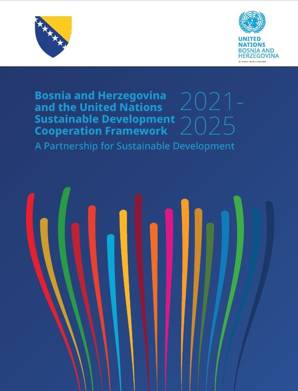 A Partnership for Sustainable Development: Bosnia and Herzegovina and the United Nations Sustainable Development Cooperation Framework 2021-2025