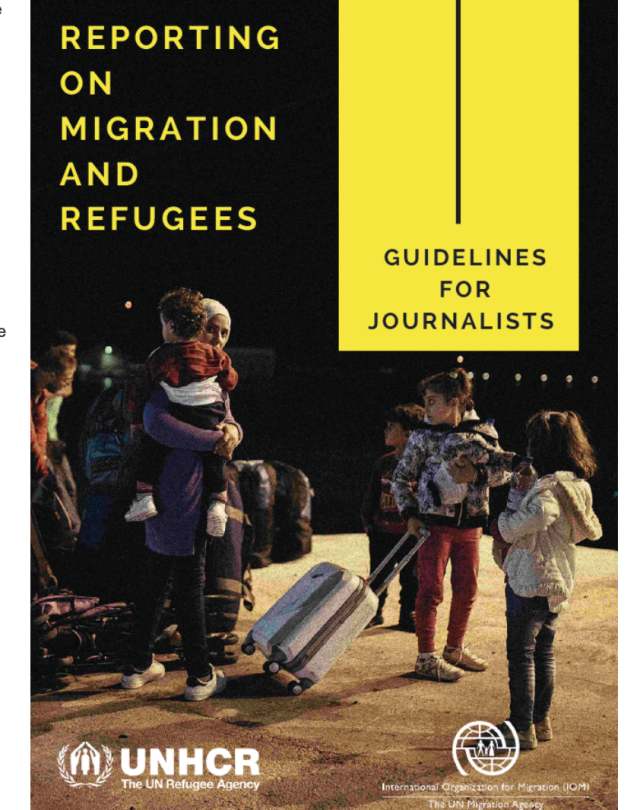 Reporting on Migration and Refugees - Guidelines for Journalists