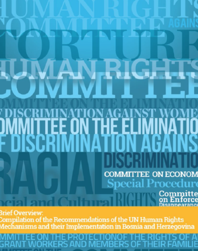 Compilation of the Recommendations of the UN Human Rights Mechanisms and their Implementation in Bosnia and Herzegovina
